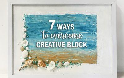 7 ways to Overcome a Creative Block